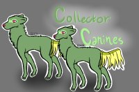 ♦~COLLECTOR CANINES~♦ //[CLOSED]//