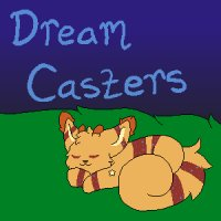 Dream Casters - open for posting