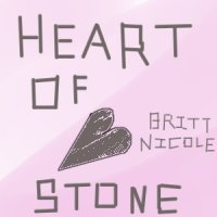 Heart of Stone by Britt Nicole