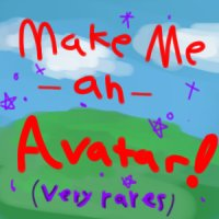 Make me an Avatar! CLOSED