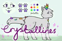Crystallines ; WIP, OPEN FOR MARKING