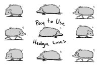 Pay to Use Hedgehog Lines