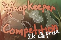 Shopkeeper Competition