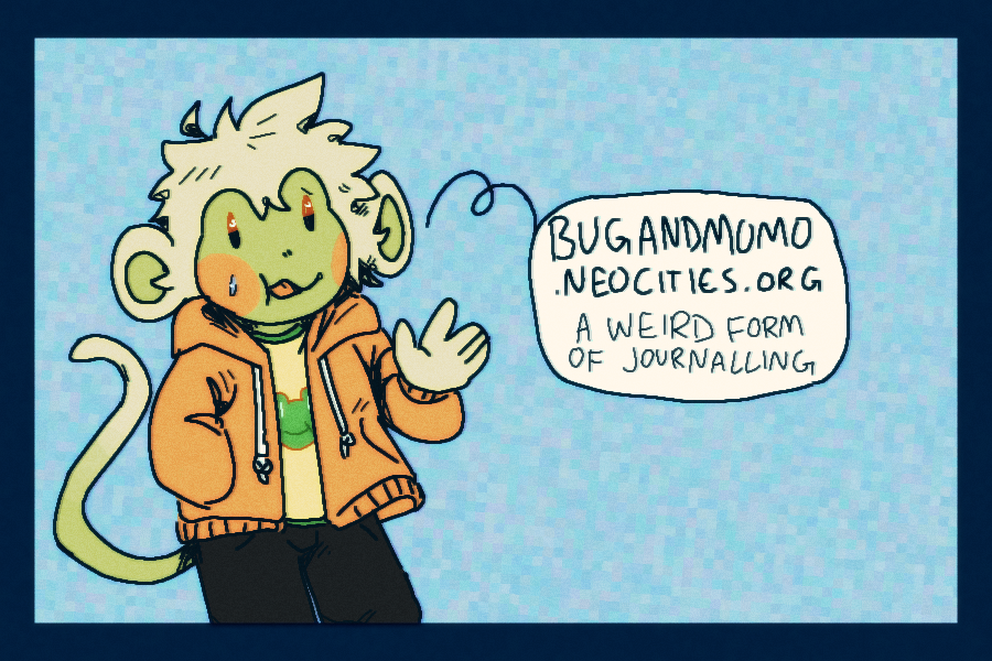 proper cover incoming... (slice of life/adhd journal) featuring bug! and sometimes momo!