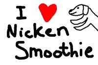 I love Nicken Smoothie!